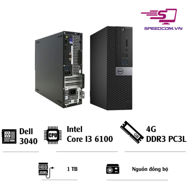 PC đồng bộ Dell Optiplex 3040 - i3 6100 - 4G - 1TB